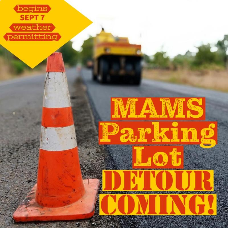 MAMS Parking Lot Detour Coming! Featured Photo