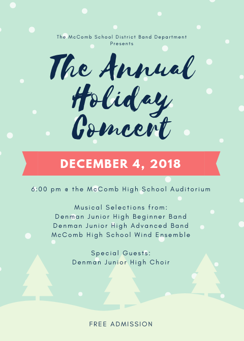 MHS Annual Holiday Concert December 4, 2018, at 6:00 pm at the High School Auditorium