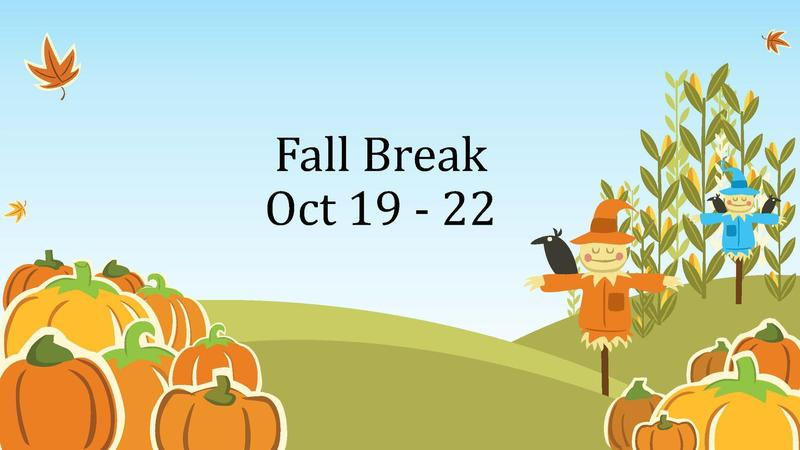 Fall Break Reminder Featured Photo