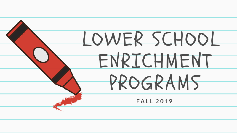 Lower School Enrichment Programs