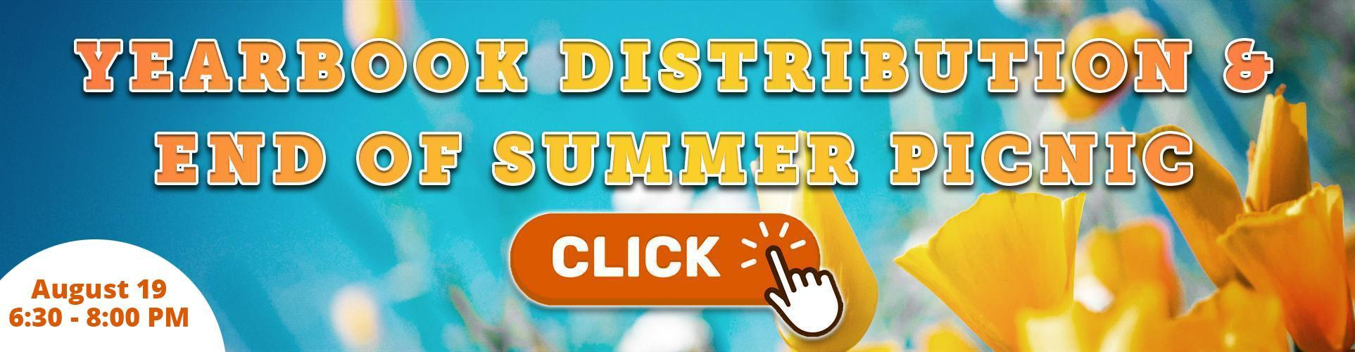 Yearbook Distribution & End of Summer Picnic