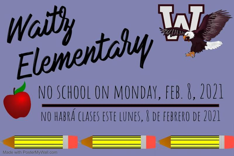 No School-February 8th, 2021