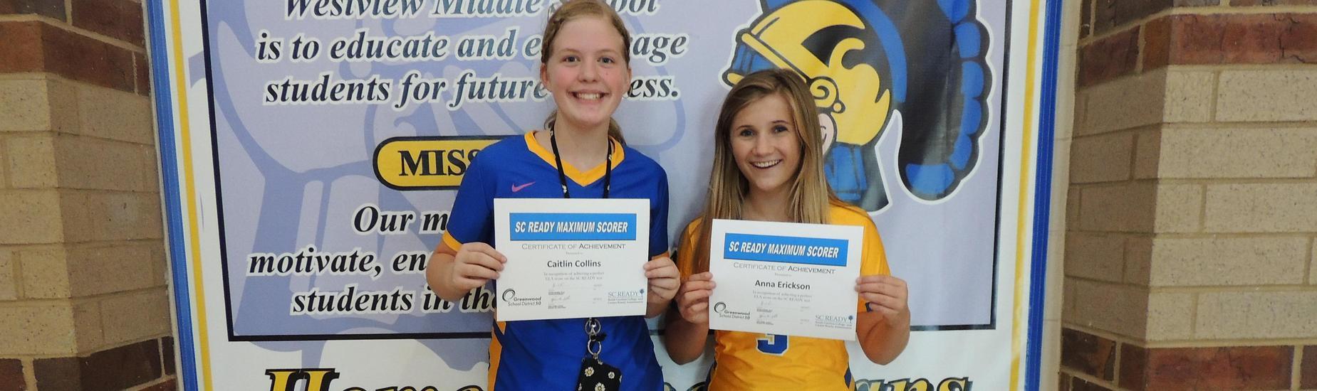 Caitlin Collins and Anna Erickson - SCReady Perfect Scorers in ELA