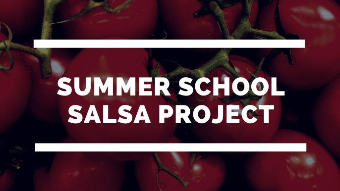 Summer School Salsa Project Featured Photo