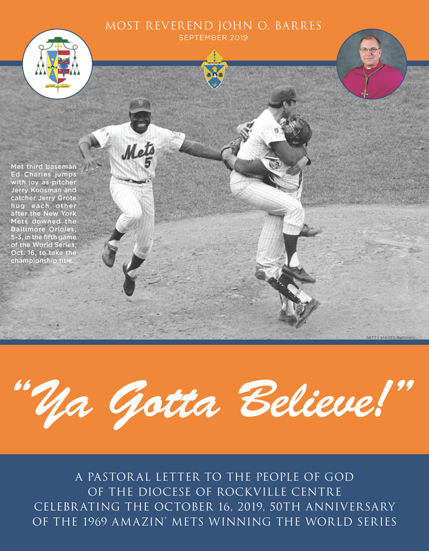"""""""Ya Gotta Believe!"""" – a new pastoral letter from Bishop Barres Featured Photo"""
