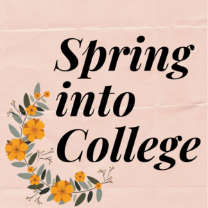 Spring into College