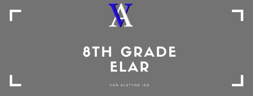 8th Grade ELAR