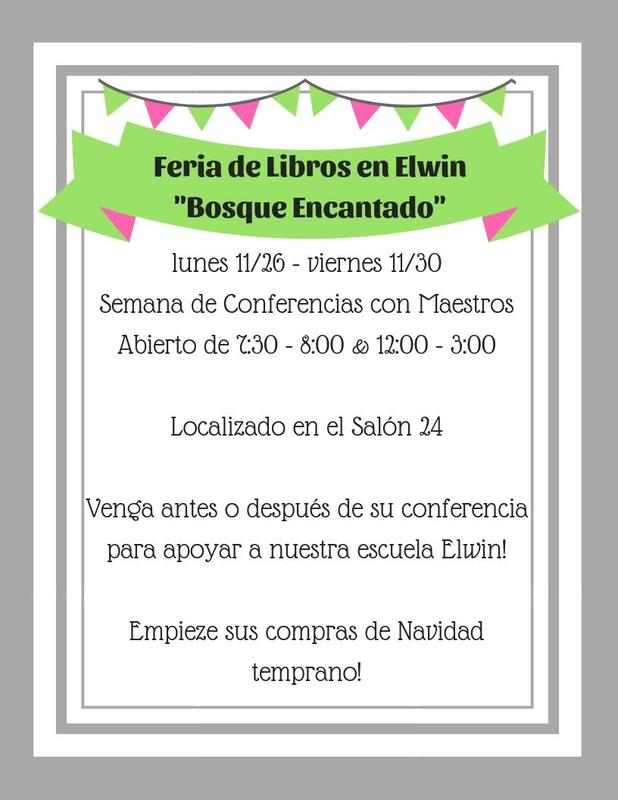 Poster in Spanish advertising Elwin's Enchanted Book Fair that will take place during the week of November 26th - 30th.