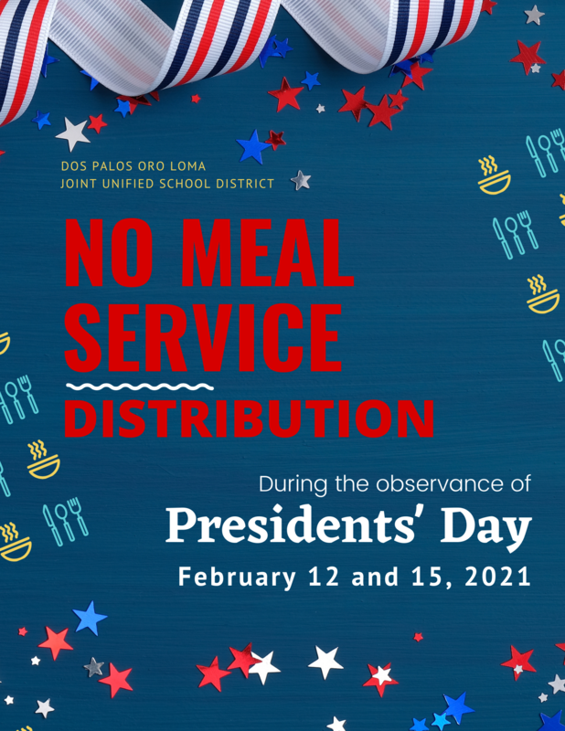 No meal service distribution Feb. 12 and 15th in observance of Presidents' Day 2021