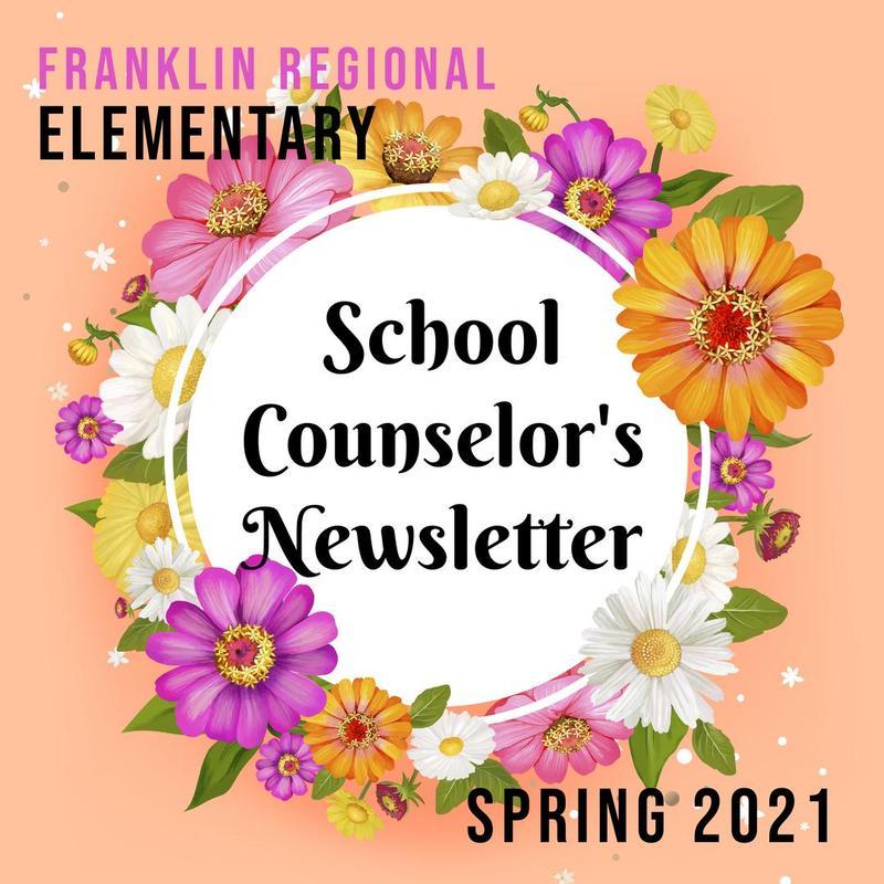 Elem School Counselor's Spring Newsletter 2021