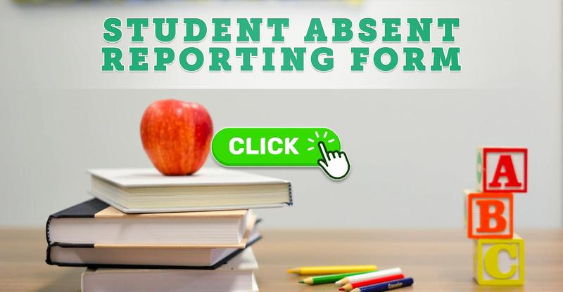 Click HERE to Report a Student's Absence