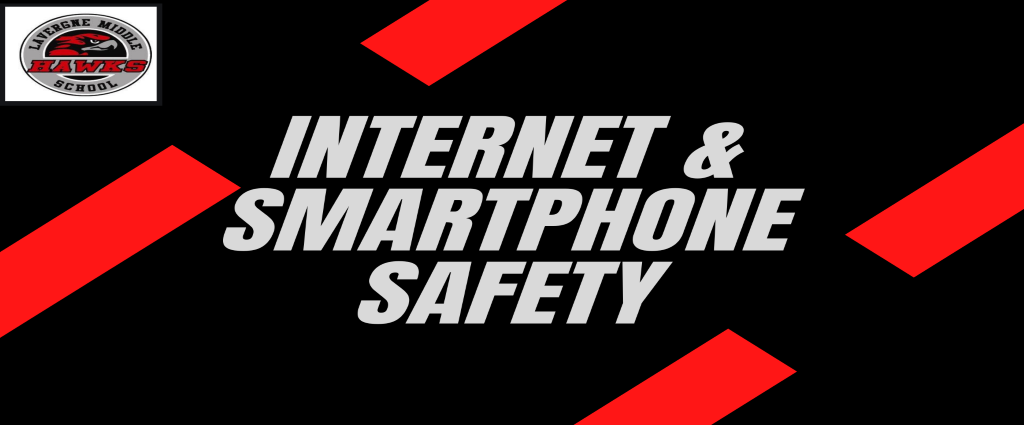 Internet and Phone Safety