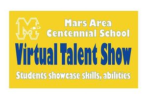 Mars Area Centennial School Virtual  Talent Show