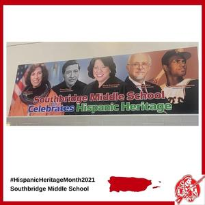 A banner at Southbridge Middle School to celebrate Hispanic Heritage Month