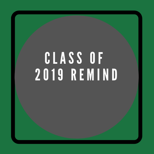Class of 2019 Remind