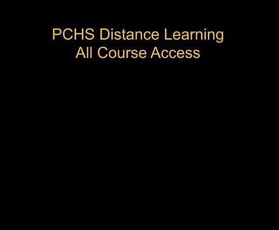 PCHS Distance Learning all course access