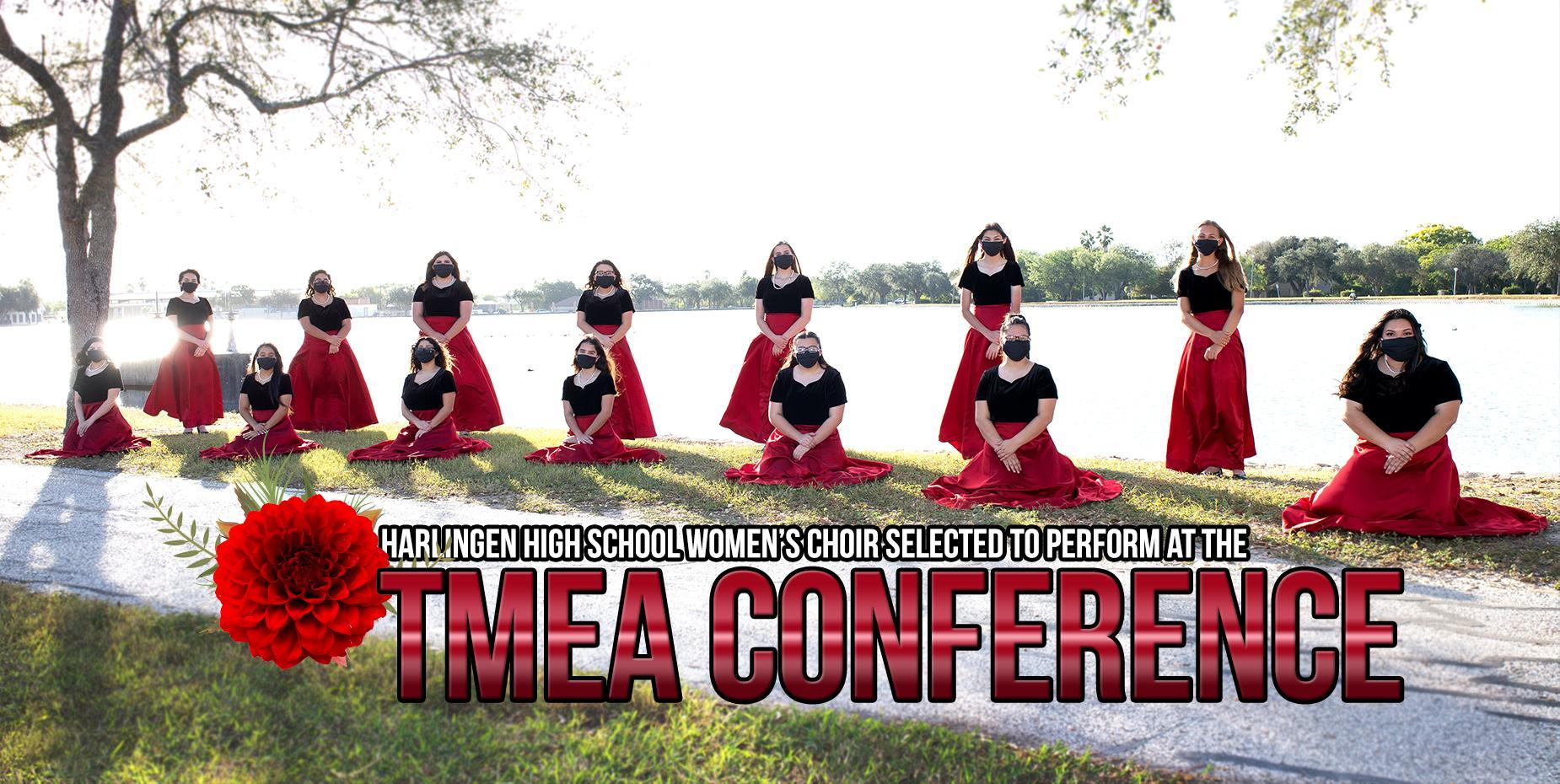 Harlingen High School Women's Choir selected to perform at the TMEA Conference