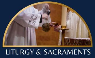 Liturgy & Sacraments