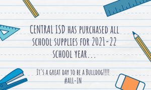 CENTRAL ISD has purchased all school supplies for 2021-22 school year....png