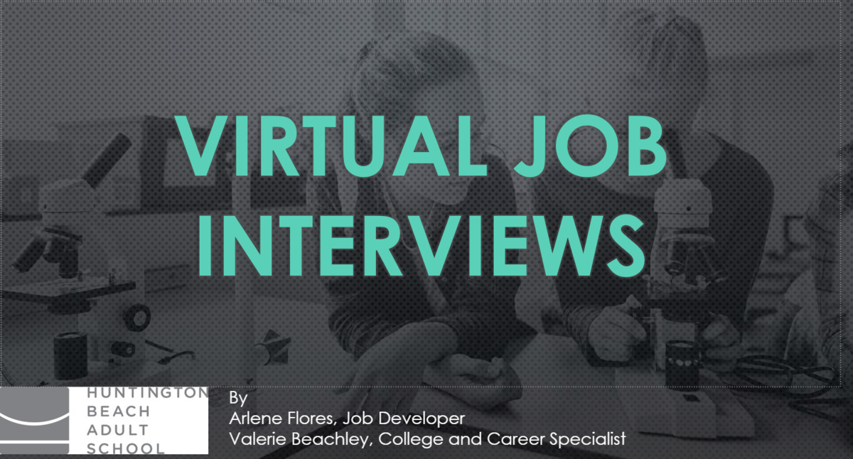 Virtual Interviewing Webinar 5/8/20