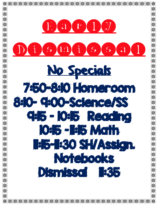 Early Dismissal Schedule-No Specials