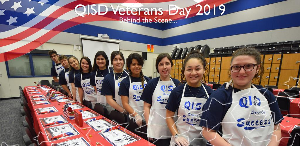 QISD VETERANS DAY 2019 BEHIND THE SCENE...HOSA STUDENTS WEARING APRONS QISD SERVING UP SUCCESS