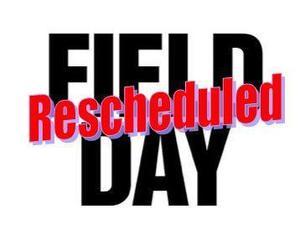 Field day rescheduled.jpg