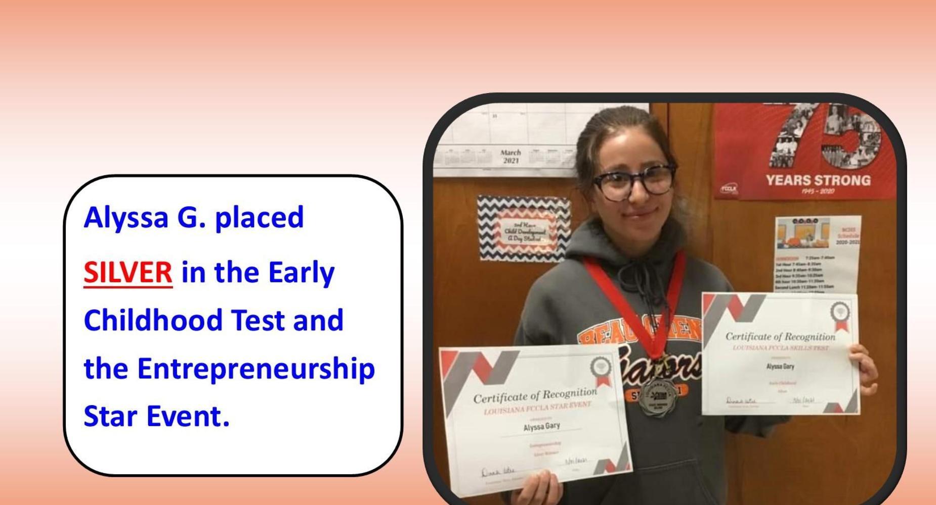 Alyssa Gary placed Silver in the Early Childhood Test & Silver in the Entrepreneurship Star Event