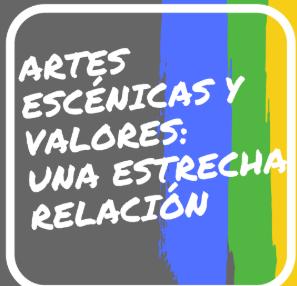 artes escénicas y educación en valores .png