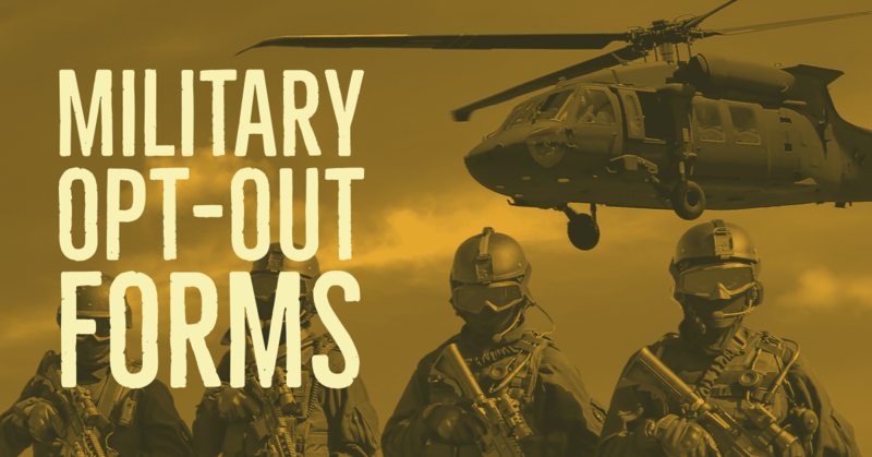 Military Opt-Out Form