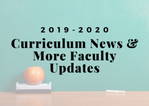 Curriculum & Faculty Updates.png