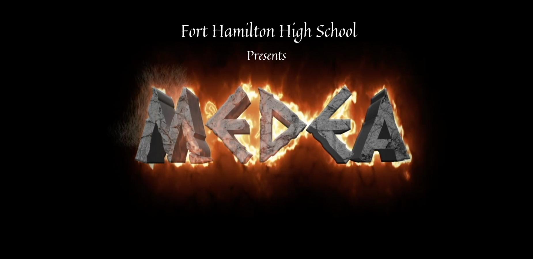 Fort Hamilton High School Presents Medea