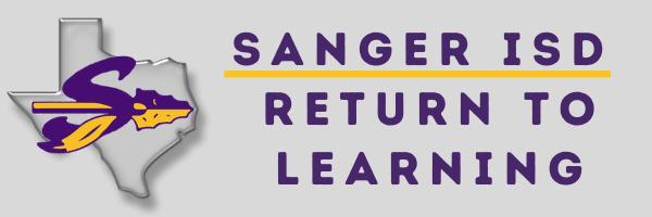 Sanger ISD Return To Learning