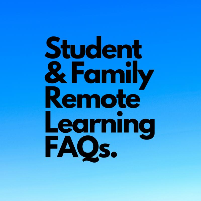 Student & Family FAQs