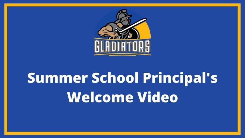 Summer School Principal's Video Message