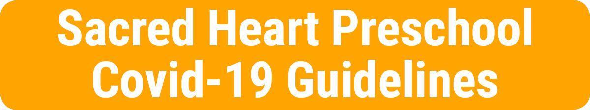 sacred-heart-preschool-covid-guidelines-button