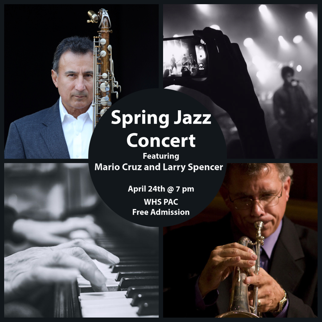 graphic describing the spring jazz concert will be held at WHS on April 24 at 7 pm