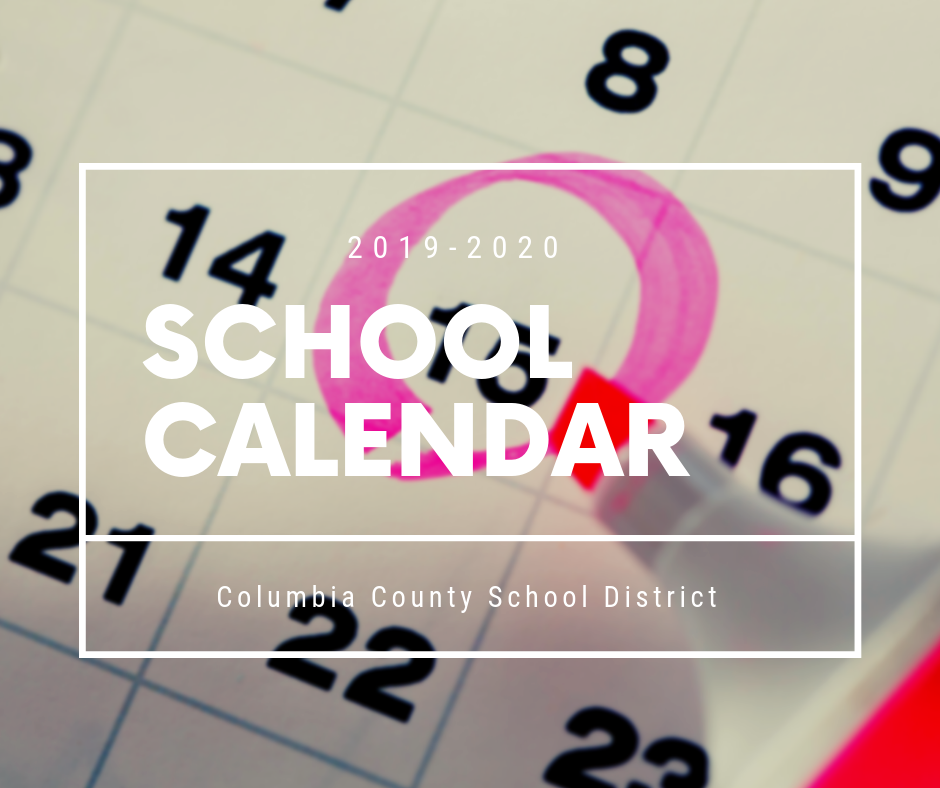 Columbia 2020 Calendar Columbia County Schools