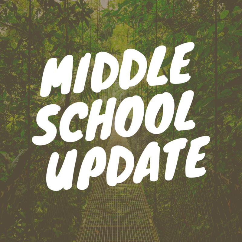Middle School Update