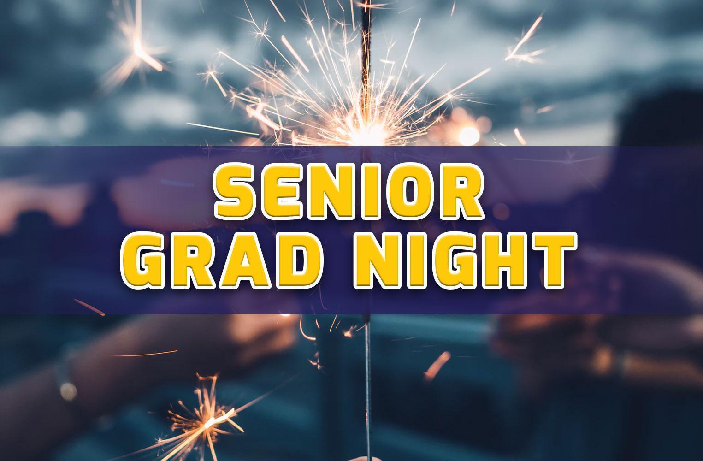 Senior Grad Night Information