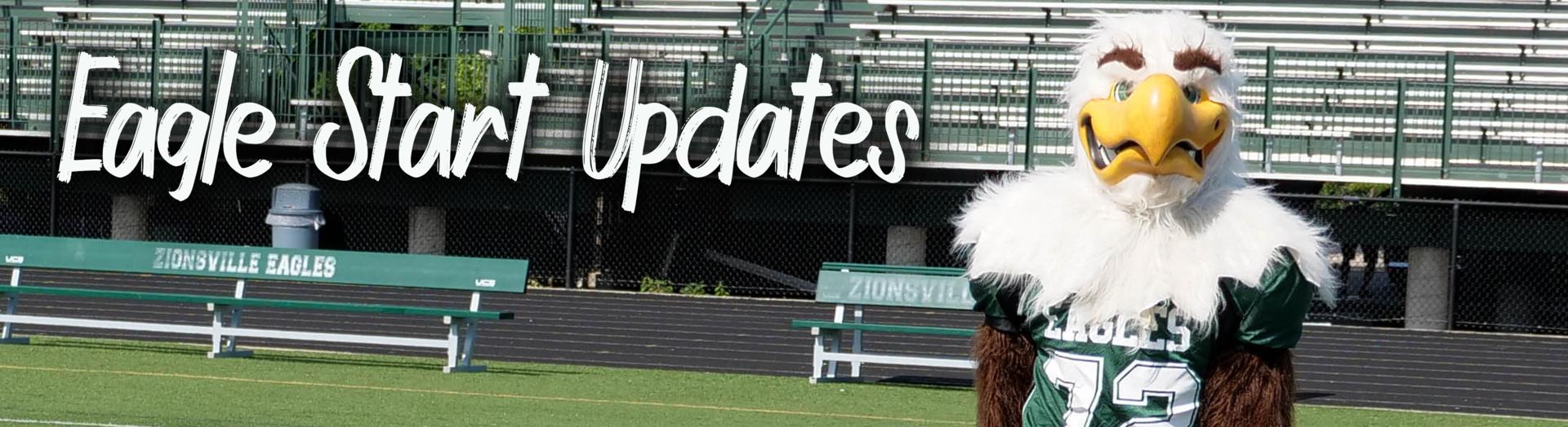 Eagle Start Updates