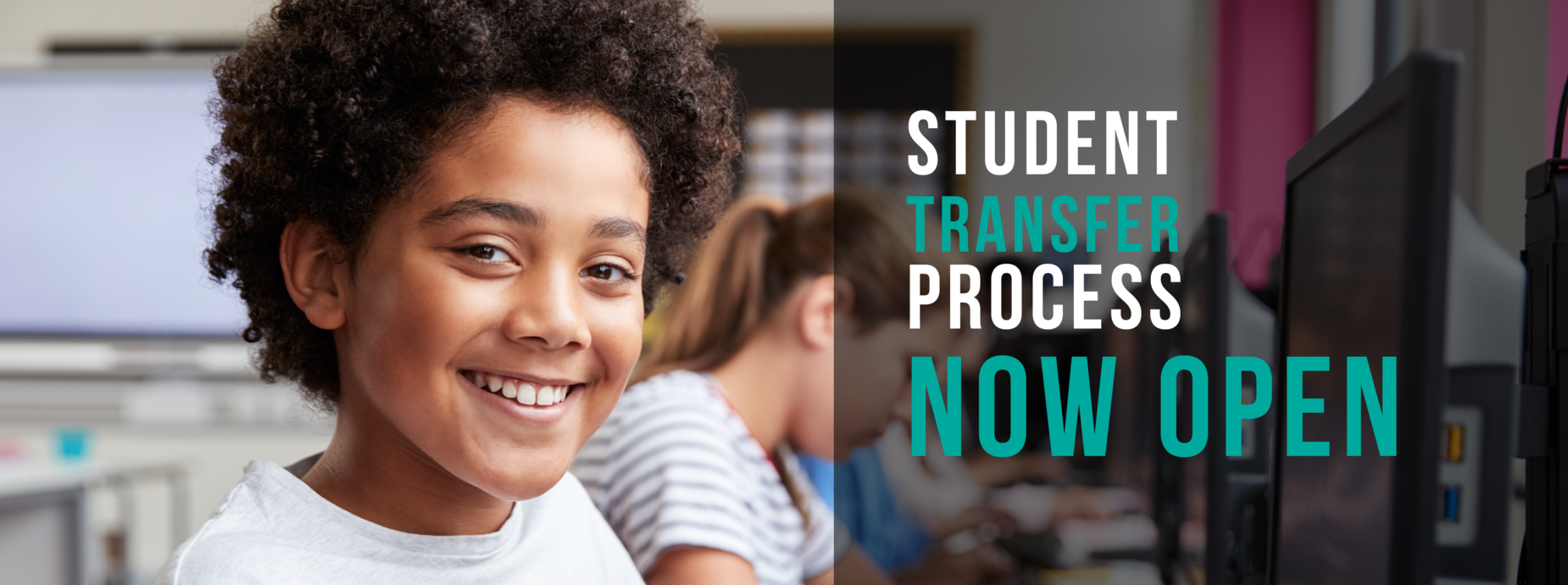 Student Transfer Process Now Open