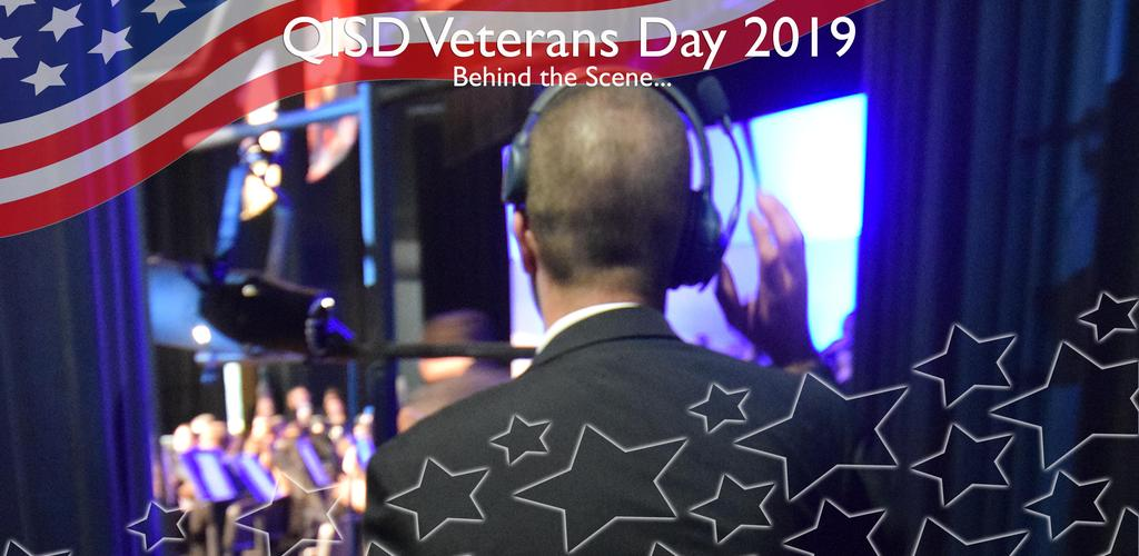 QISD VETERANS DAY 2019 BEHIND THE SCENE...MARTY FILIP BACKSTAGE