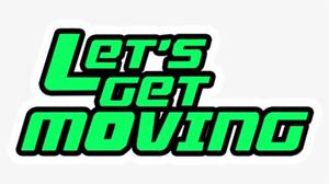 79-792681_let-s-get-moving-llc-lets-get-moving.png