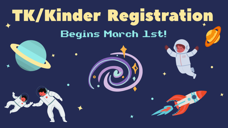 TK/K Registration image with a space theme. Enrollment begins March 1st