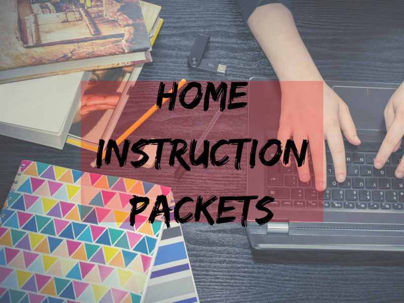 Home Instruction Packets