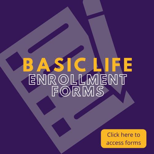 Basic Life Enrollment Form