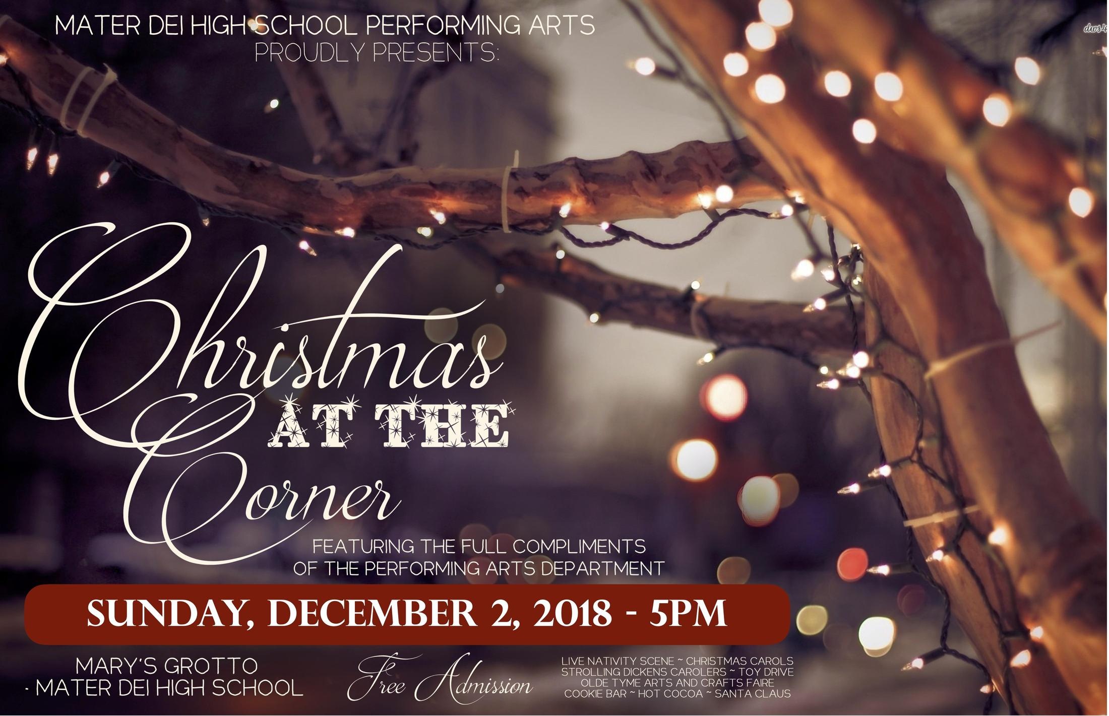 Christmas At The Corner Performing Arts Mater Dei High School