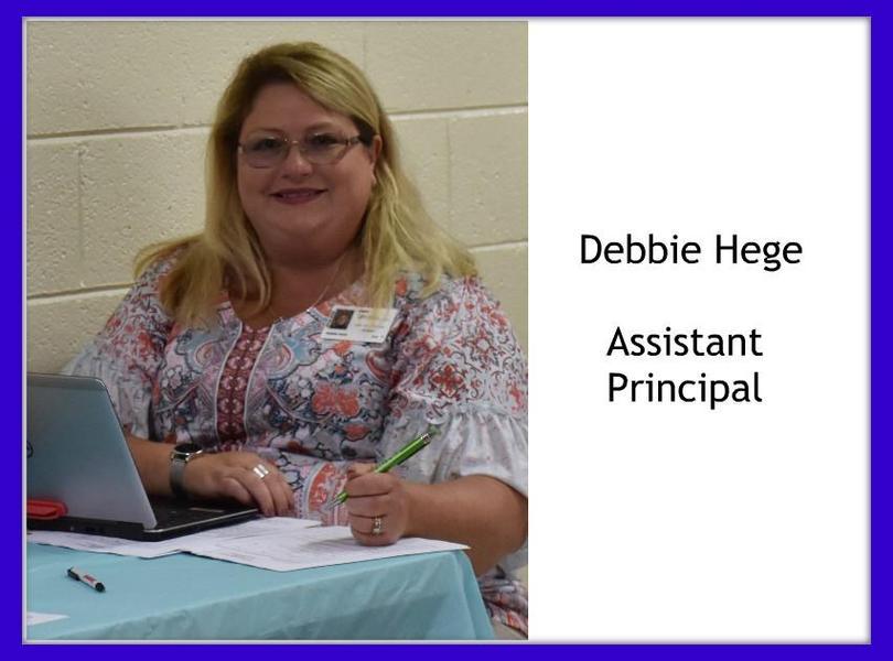 Debbie Hege, Assistant Principal