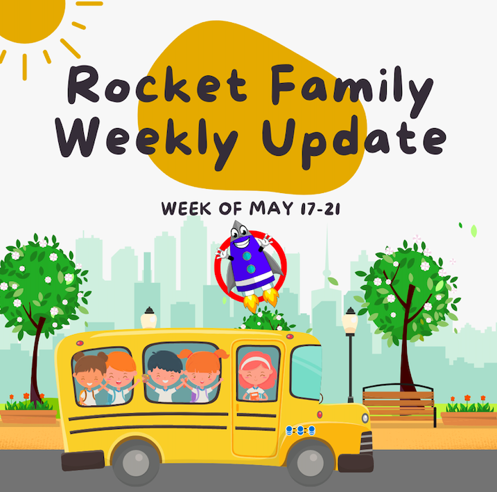 Rocket Family Weekly Update - Week of May 17-21 Featured Photo